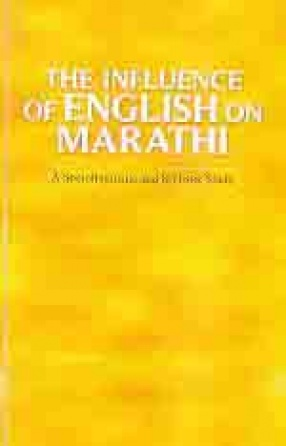 The Influence of English on Marathi: A Sociolinguistic and Stylistic Study