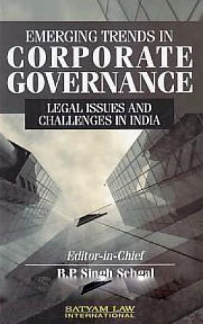 Emerging Trends in Corporate Governance: Legal Issues and Challenges in India