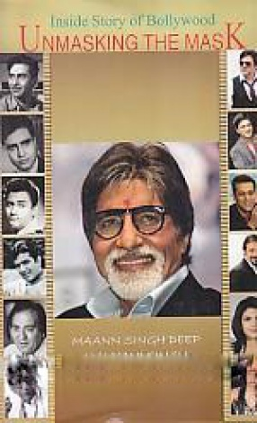 Unmasking the Mask: 125 Inside Stories of Bollywood