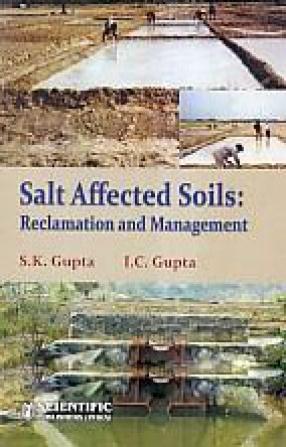 Salt Affected Soils: Reclamation and Management