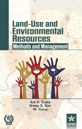 Land-Use and Environmental Resources: Methods and Management