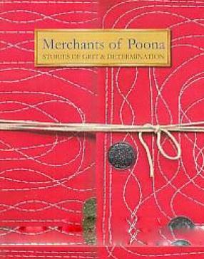 Merchants of Poona: Stories of Grit & Determination