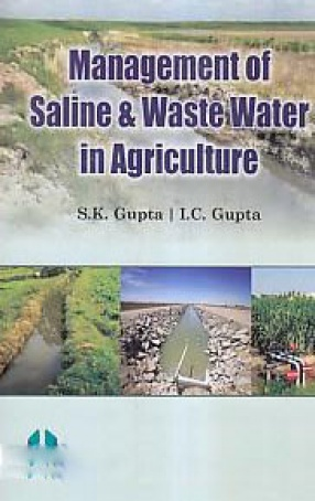 Management of Saline and Waste Water in Agriculture