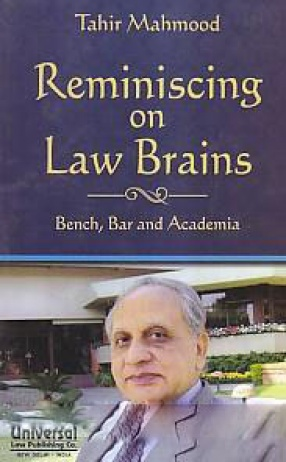 Reminiscing on Law Brains: Bench, Bar and Academia