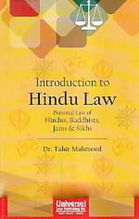 Introduction to Hindu Law: Personal Law of Hindus, Buddhists, Jains & Sikhs