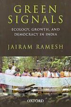Green Signals: Ecology, Growth, and Democracy in India