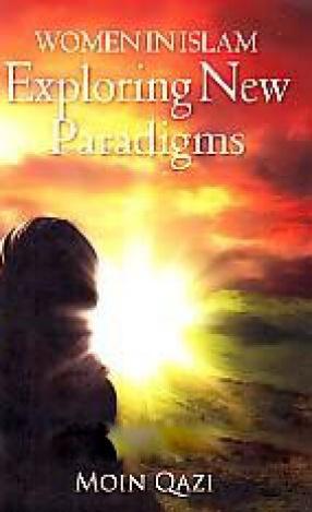 Women in Islam: Exploring New Paradigms