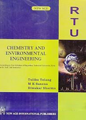 Chemistry and Environmental Engineering: According to New Syllabus of Rajasthan Technical University, Kota for B.Tech. 2nd Semester