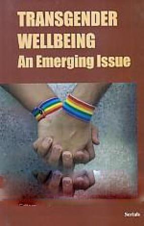 Transgender Wellbeing: An Emerging Issue
