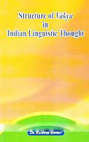 Structure of Vakya in Indian Linguistic Thought