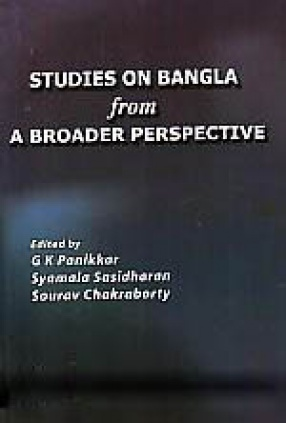Studies on Bangla from A Broader Perspective