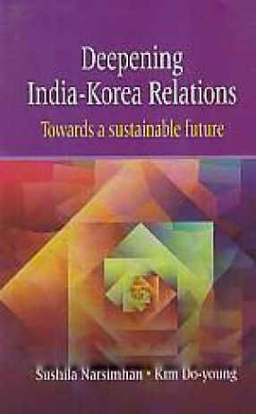 Deepening India-Korea Relations: Towards A Sustainable Future