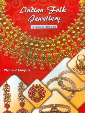Indian Folk Jewellery: Designs and Techniques