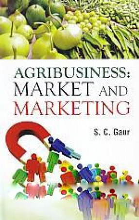 Agri Business: Market and Marketing