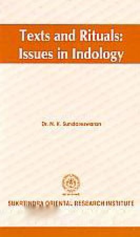 Texts and Rituals: Issues in Indology
