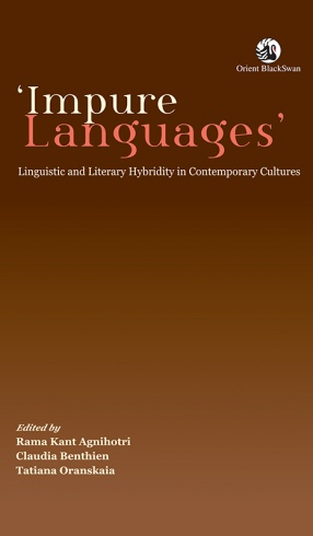 Impure Languages: Linguistic and Literary Hybridity in Contemporary Cultures