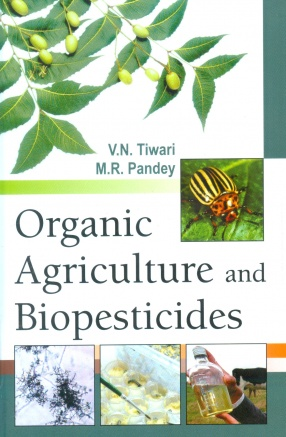 Organic Agriculture and Biopesticides