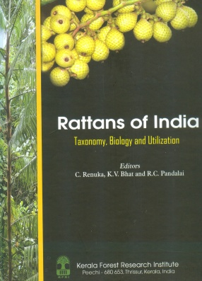 Rattans of India: Taxonomy, Biology and Utilization