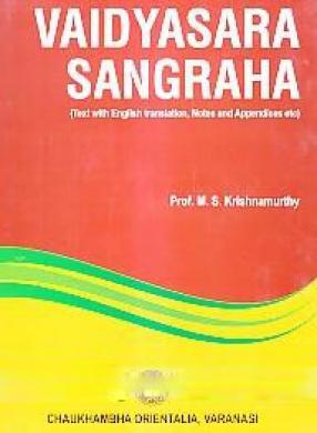 Vaidyasara Sangraha: Text With English Translation, Notes and Appendices Etc