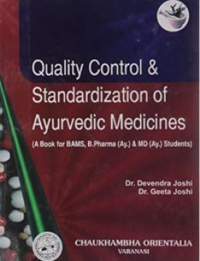 Quality Control & Standardization of Ayurvedic Medicines