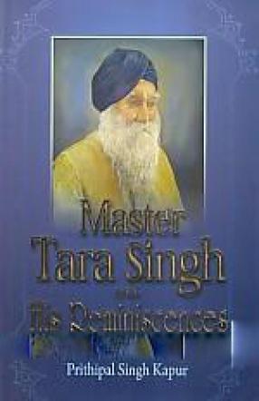 Master Tara Singh and His Reminiscences