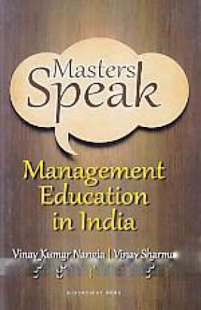Masters Speak: Management Education in India