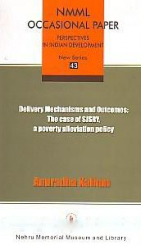 Delivery Mechanisms and Outcomes: The Case of SJSRY, A Poverty Alleviation Policy