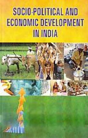 Socio-Political and Economic Development in India