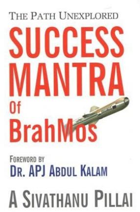 The Path Unexplored: Success Mantra of BrahMos