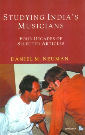 Studying India's Musicians: Four Decades of Selected Articles