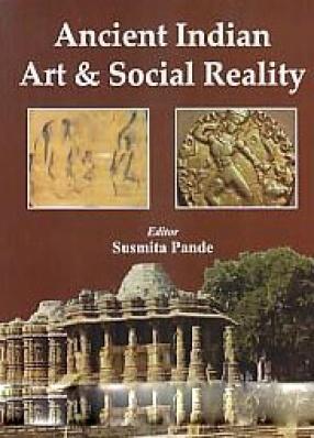 Ancient Indian Art & Social Reality