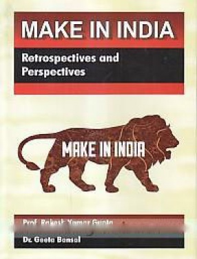 Make in India: Retrospectives and Perspectives