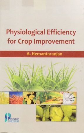 Physiological Efficiency for Crop Improvement