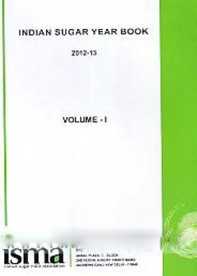 Indian sugar year book 2012-13, Volume 1
