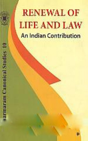 Renewal of Life and Law: An Indian Contribution
