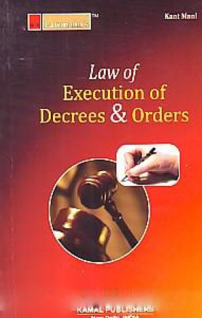 Law of Execution of Decrees & Orders