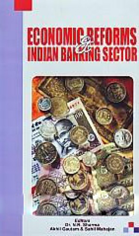 Economic Reforms & Indian Banking Sector