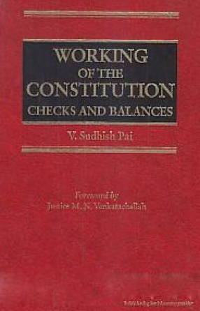 Working of the Constitution: Checks and Balances