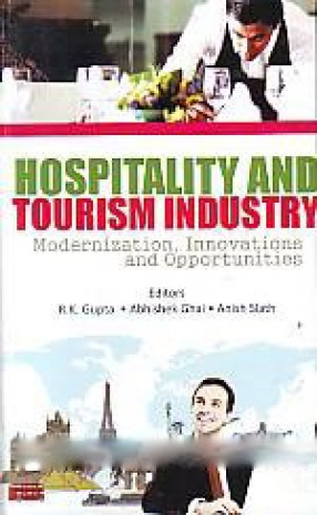 Hospitality and Tourism Industry: Modernization, Innovations and Opportunities