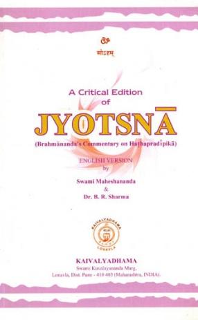 A Critical Edition of Jyotsna: Brahmananda's Commentary on Hathapradipika