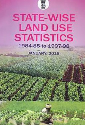 State-Wise Land Use Statistics: 1984-85 to 1997-98
