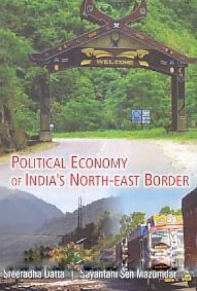 Political Economy of India's North-East Border