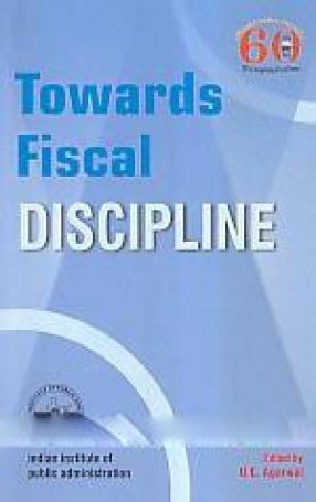 Towards Fiscal Discipline