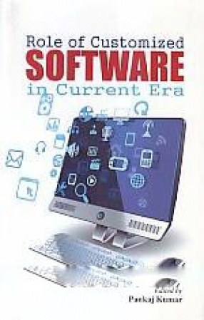 Role of Customized Software in Current Era