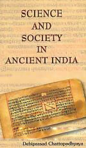 Science and Society in Ancient India