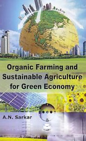 Organic Farming and Sustainable Agriculture for Green Economy