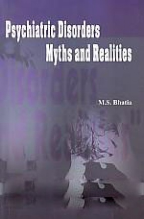 Psychiatric Disorders: Myths and Realities