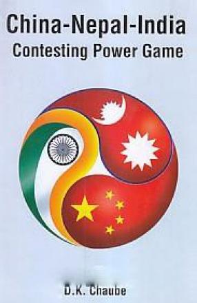 China-Nepal-India: Contesting Power Game