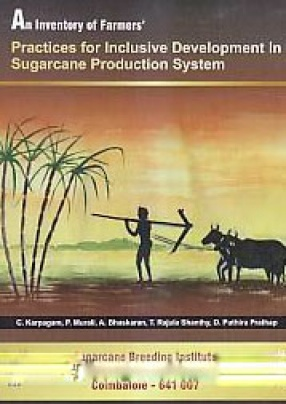 An Inventory of Farmers' Practices for Inclusive Development in Sugarcane Production System