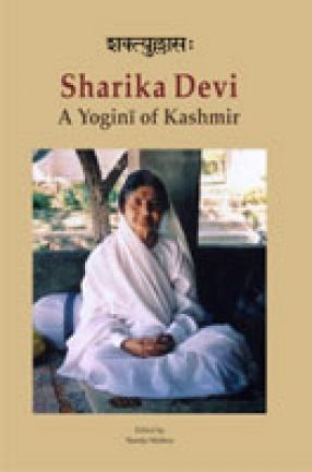Shaktyullasah Sharika Devi: A Yogini of Kashmir